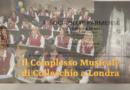 Esibizione a Londra per il Complesso Musicale di Collecchio. ….anche nella cattedrale.